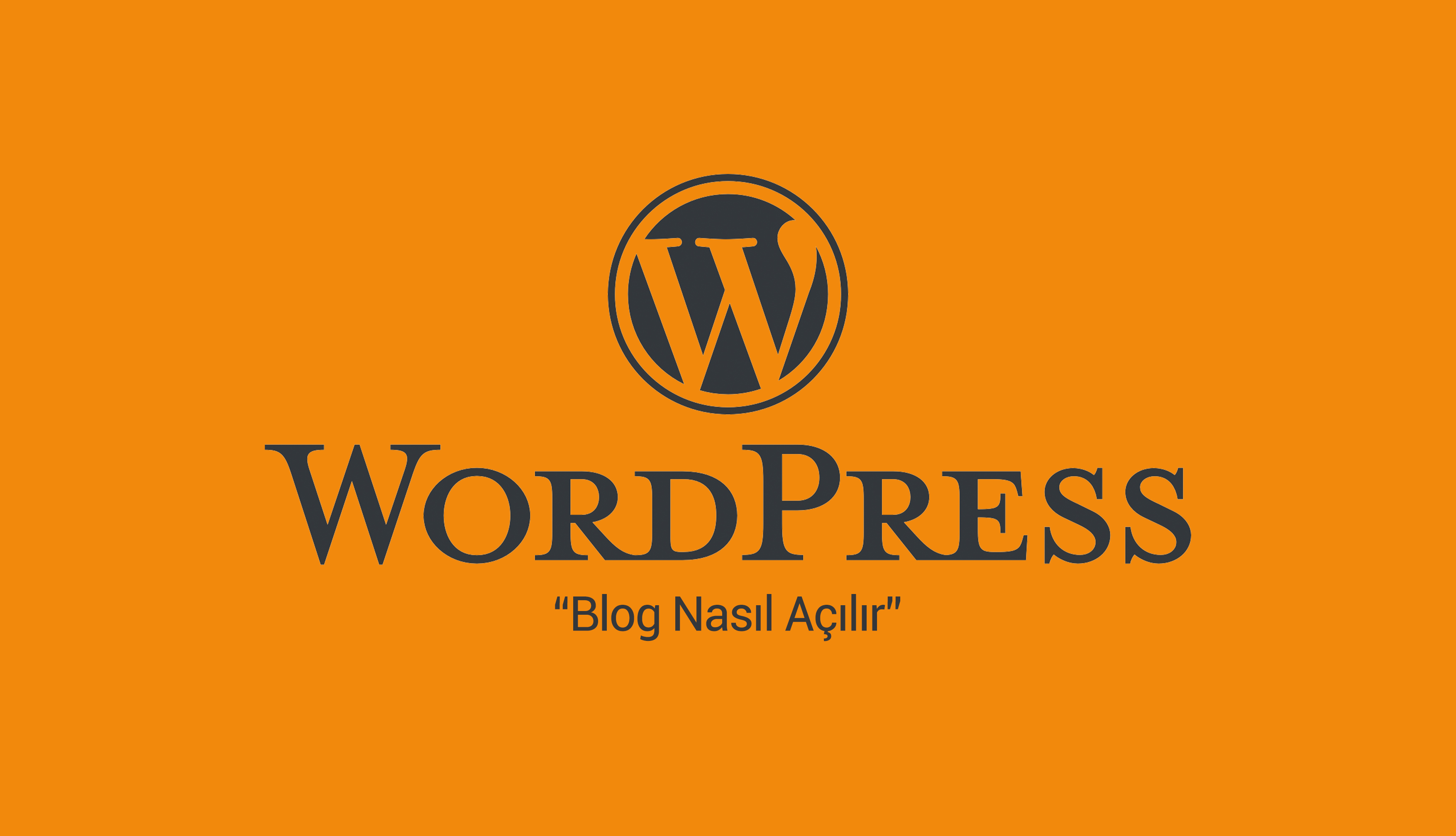 Blog Nasıl Açılır? Kişisel Blog Açmak